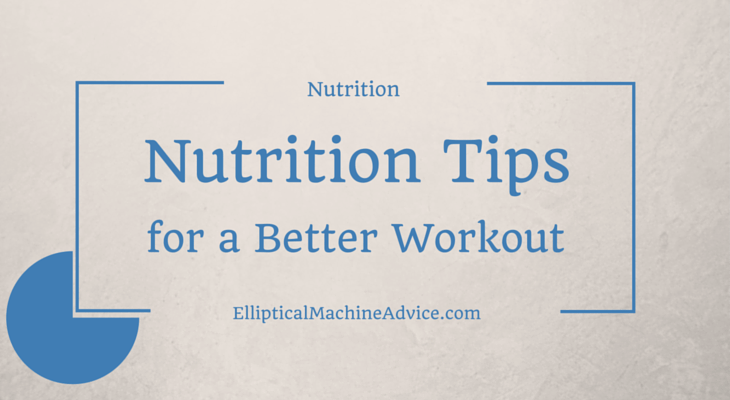 nutrition tips for better workouts